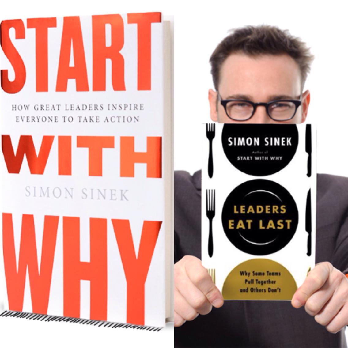 book 5  u2013 start with why  u0026 leaders eat last by simon sinek