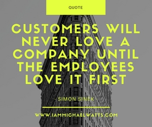 Customers will never love a company until the employees love it first.jpg