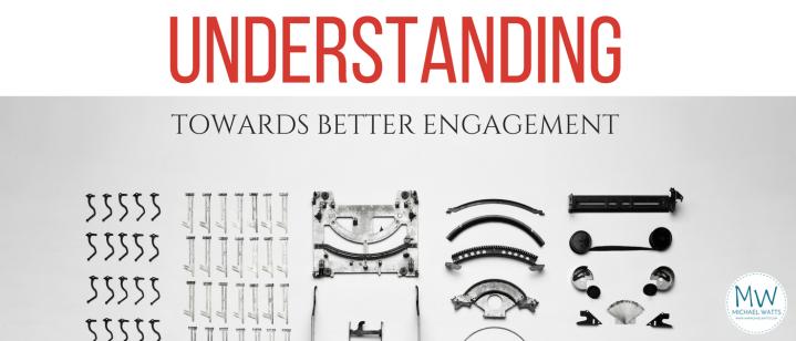 Understanding towards betterengagement